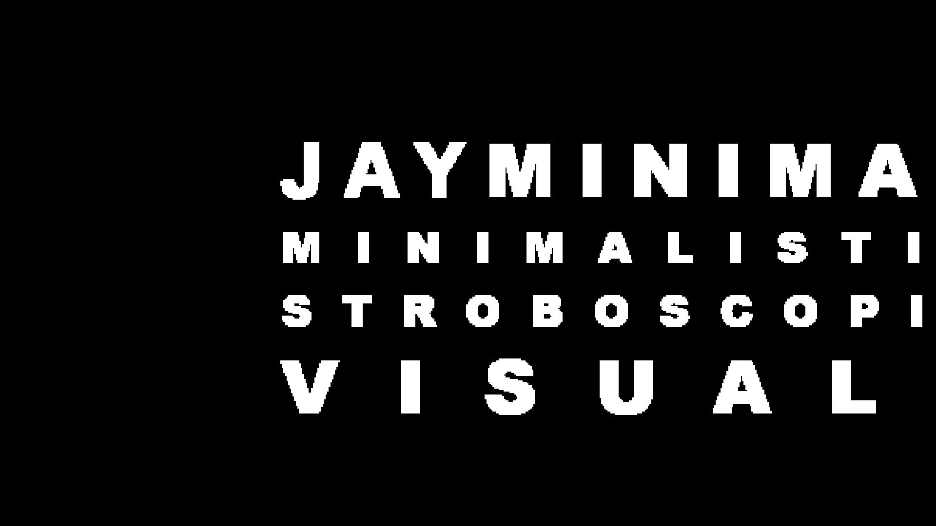 JAY MINIMAL